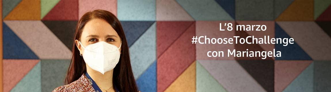 L'8 marzo #ChooseToChallenge con Mariangela