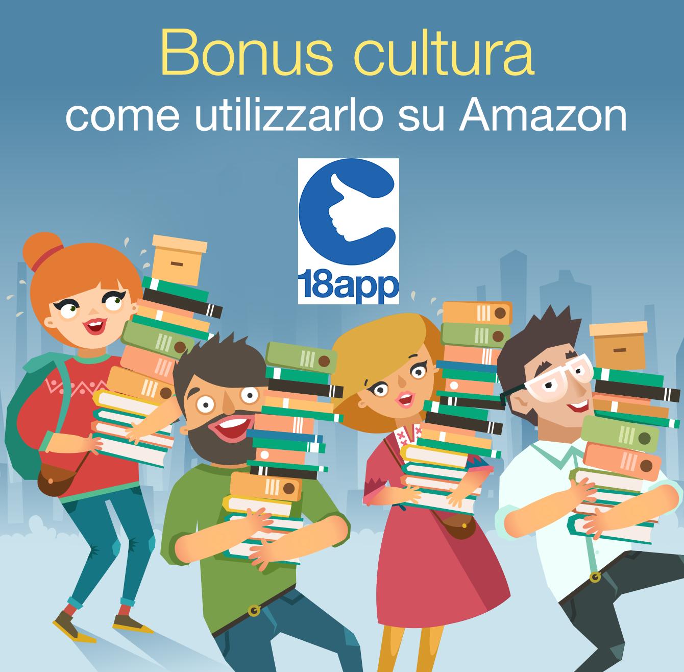 Bonus cultura come utilizzarlo su Amazon