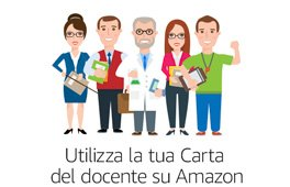 Utilizza la tua Carta del docente su Amazon