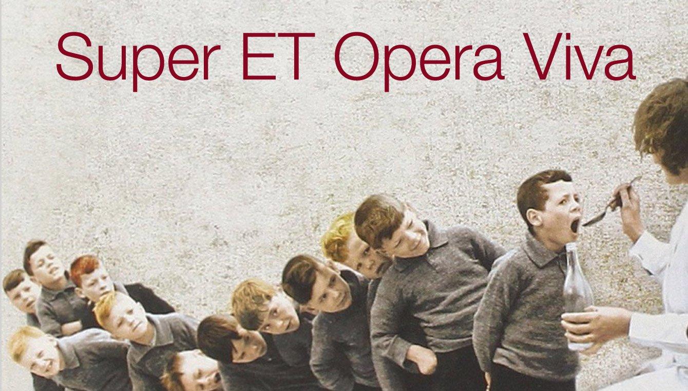 Super ET Opera Viva