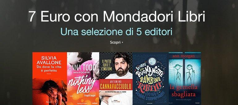 7 Euro con Mondadori Libri