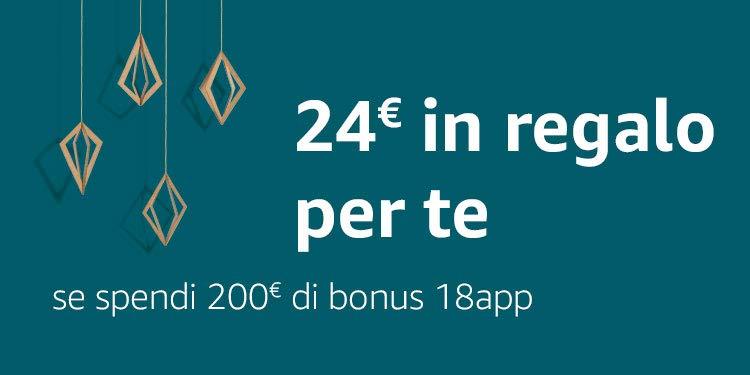 24€ in regalo per te