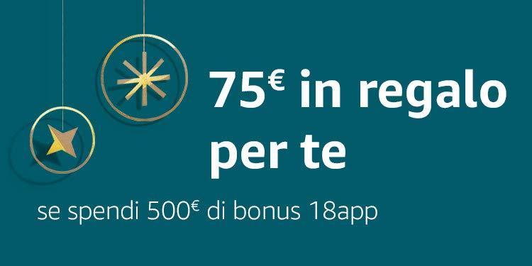 75€ in regalo per te