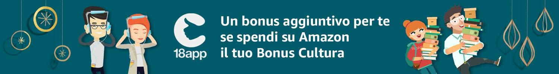 Amazon aumenta il tuo Bonus Cultura - Spendi il Bonus Cultura su Amazon e puoi ricevere da 5 a 75 EUR in regalo