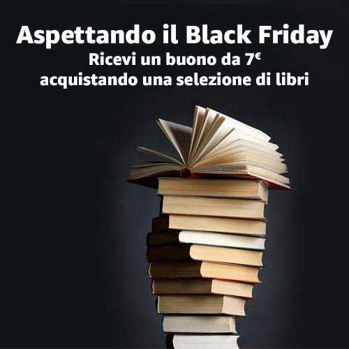 Aspettando il Black Friday - 7€ con una selezione di libri
