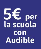 5€ per la scuola con Audible