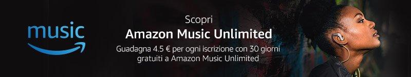 Guadagna 4.5 EUR promuovendo Amazon Music Unlimited