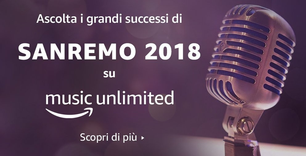 Sanremo 2018 Amazon Music Unlimited