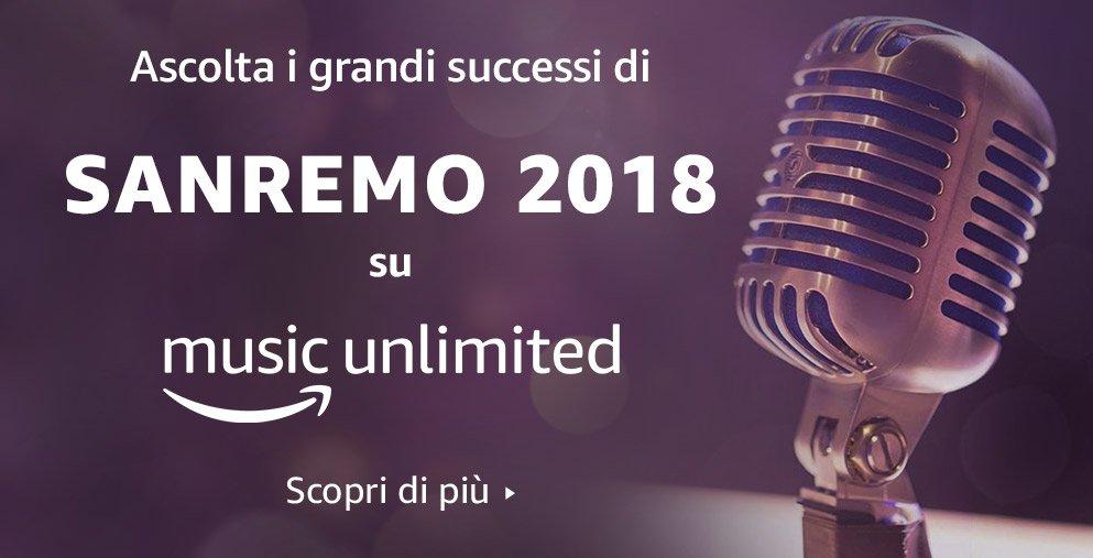Sanremo 2018 Amazon Music Unlimited