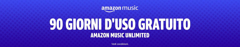 90 Giorni d'uso GRATUITO Amazon Music Unlimited. Vedi condizioni.