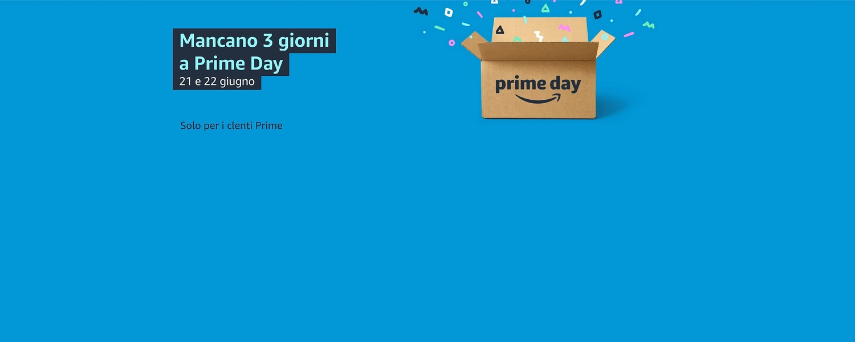 Mancano 3 giorni a Prime Day