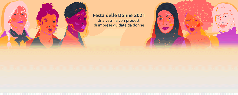 Festa delle Donne 2021 - Una vetrina con prodotti di imprese guidate da donne