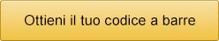 Ottieni il tuo codice a barre