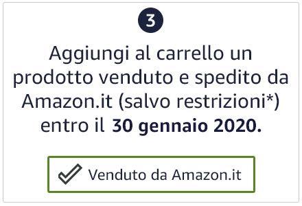 Aggiungi al carrello un prodotto venduto e spedito da Amazon.it (salvo restrizioni) entro il 30 gennaio 2020.