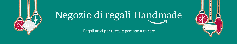 Negozio di regali Handmade - Regali fatti a mano unici e personalizzati per tutte le occasioni
