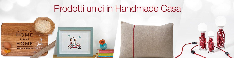 Prodotti unici in Handmade Casa