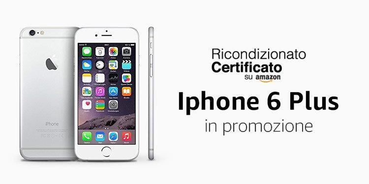 iPhone 6 Plus Ricondizionato Certificato