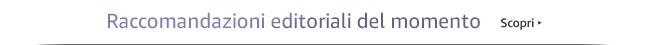 Raccomandazioni editoriali