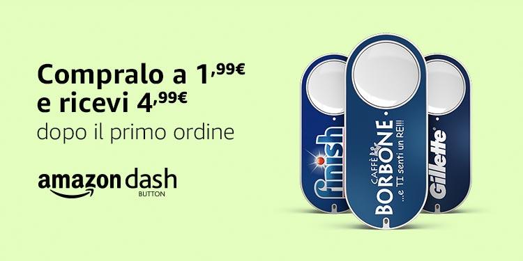 Amazon Dash Button - Compralo a 1,99€ e ricevi 4,99€ dopo il primo ordine