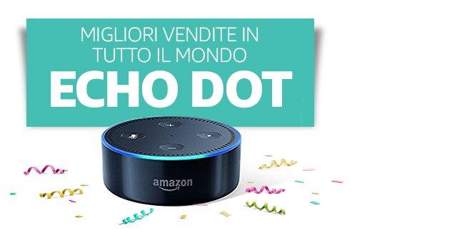 [Preheader] Prodotto più venduto in tutto il mondo [Headline] Echo Dot