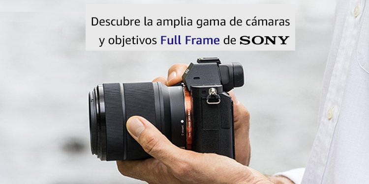 Sony Full Frame
