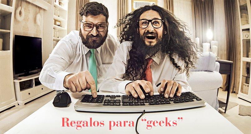 """Regalos para """"geeks"""""""