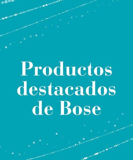Productos destacados Bose