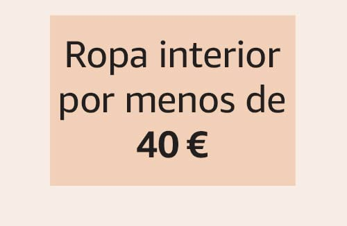 Ropa interior por menos de 40 €