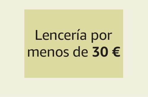 Lencería por menos de 30 €