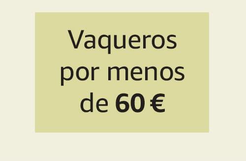 Vaqueros por menos de 60 €