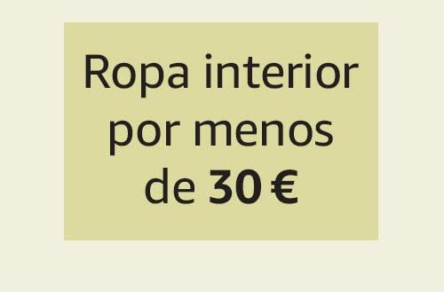 Ropa interior por menos de 30 €