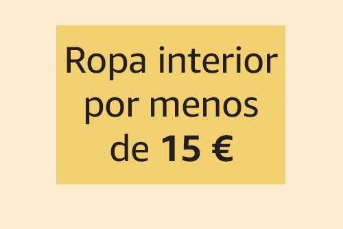 Ropa interior por menos de 15 €