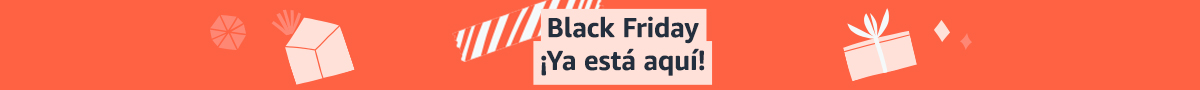 Black Friday ¡Ya está aquí!