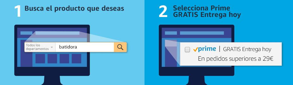 Busca el producto que deseas y selecciona Prime GRATIS Entrega hoy