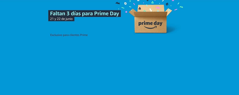 Faltan 3 días para Prime Day.21 y 22 junio.