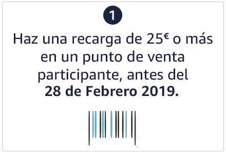 Paso 1 : Haz una recarga de 25€ o más en un punto de venta  participante, antes del 31 de febrero de 2019.