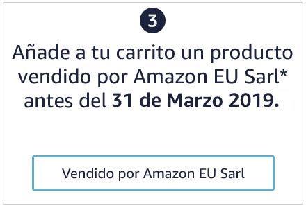 Paso 3 : Añade a tu carrito un producto vendido por Amazon EU Sarl* antes del 28 de marzo 2019.
