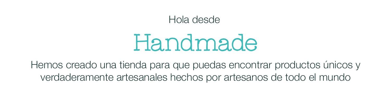 Hola desde Handmade