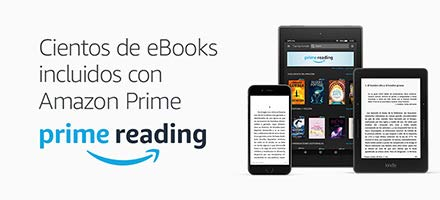 Prime reading - Cientos de eBooks Kindle incluidos con Prime