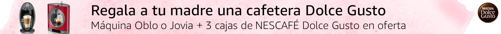 Regala a tu madre una cafetera Dolce Gusto. Máquina Oblo o Jovia + 3 cajas de NESCAFÉ Dolce Gusto en oferta
