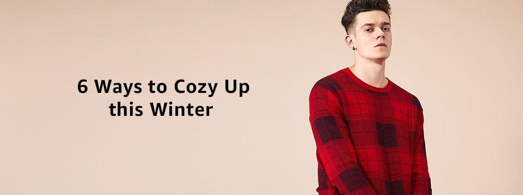 6 ways to cozy up