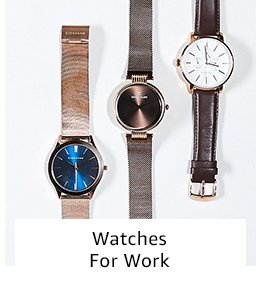 Watches for work