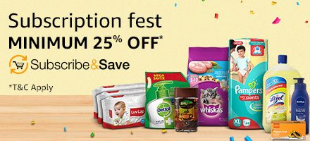 Subscribe & Save| SUbscription Fest|Minimum 25% off