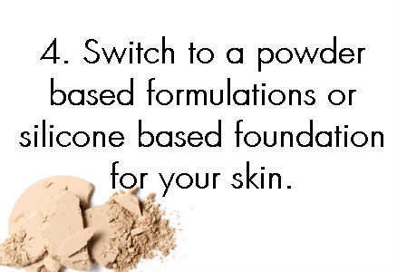 1.To build a smear-proof base always use a primer 2.Switch to a powder-based formulations or silicone based foundation for your skin. 3.Dermalogica Sheer Tint Moisture 4.The best bet for your lips are matte tints.