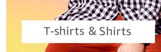 T shirts & shirts