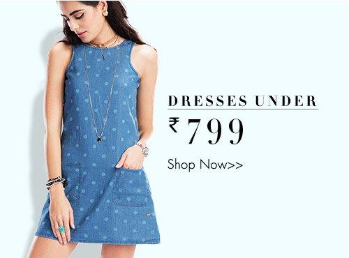 Dresses Under 799