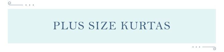 Plus Size Kurtas