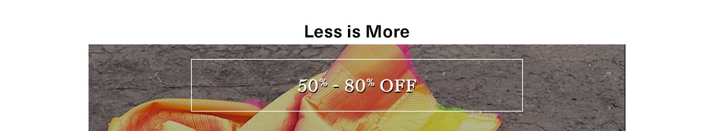 50% - 80% off