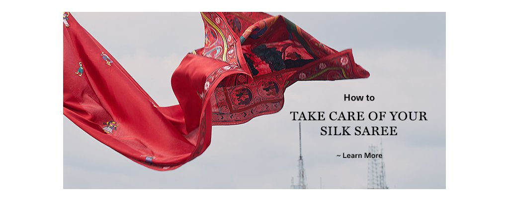 How to take care of your silk saree