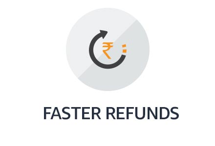 Faster refunds